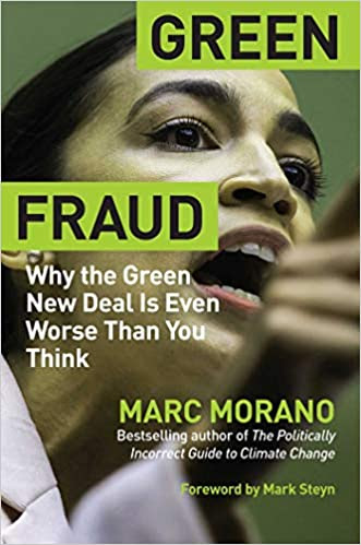 """""""A must-read book that shows how the Green New Deal is dangerous, impractical, misguided, and guaranteed to fail with disastrous results for the American people.""""—Sean Hannity"""