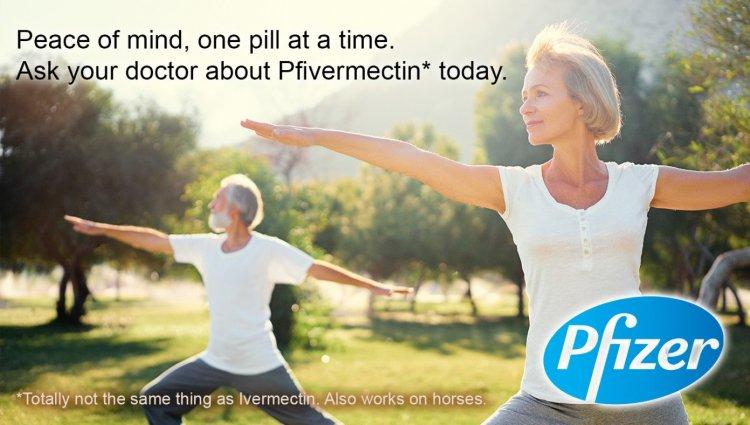 Pfizer Releases Brand New, Never-Before-Seen Drug 'Pfivermectin'.
